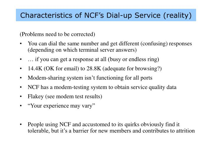 Characteristics of NCF's Dial-up Service (reality)