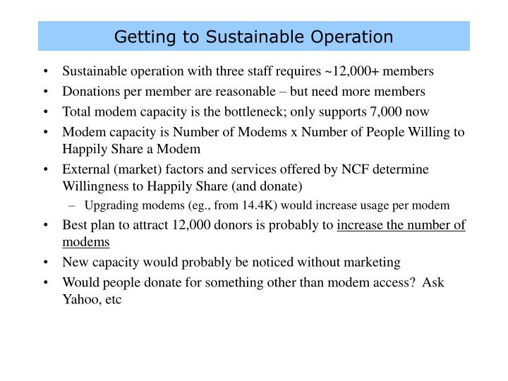 Getting to Sustainable Operation