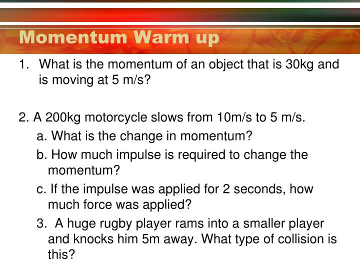 Momentum Warm up