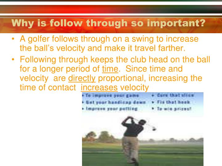 Why is follow through so important?