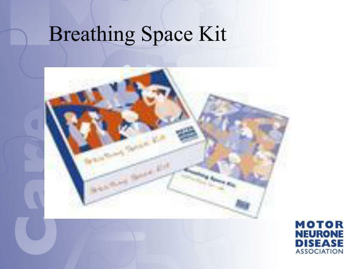 Breathing Space Kit