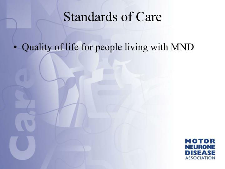 Quality of life for people living with MND