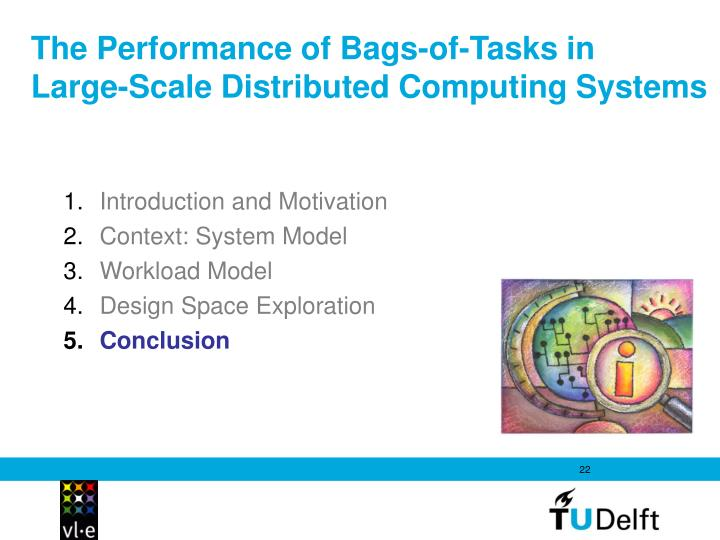 The Performance of Bags-of-Tasks in