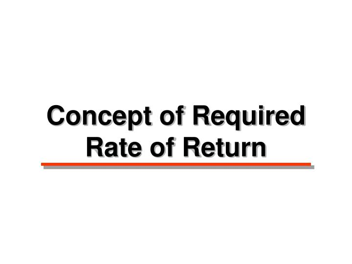Concept of Required Rate of Return