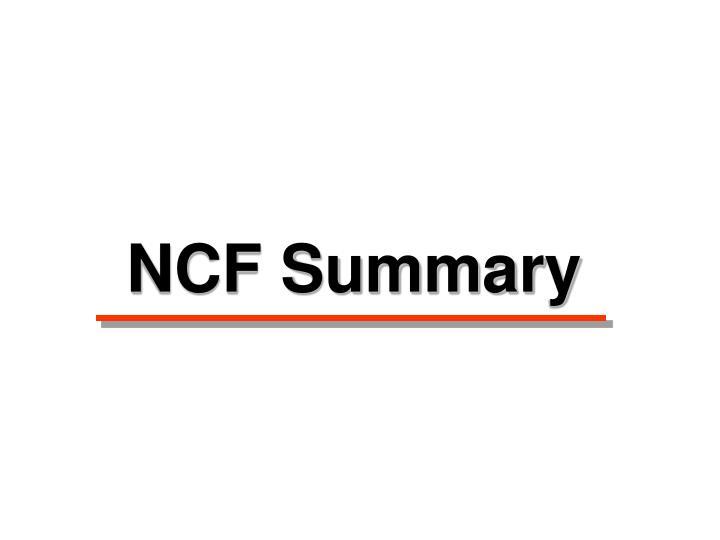 NCF Summary