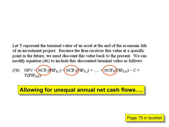 Allowing for unequal annual net cash flows….