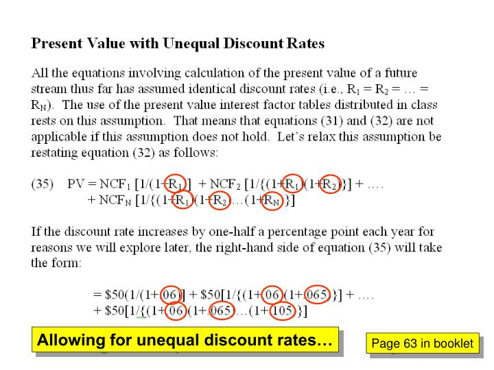 Allowing for unequal discount rates…