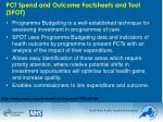 pct spend and outcome factsheets and tool spot