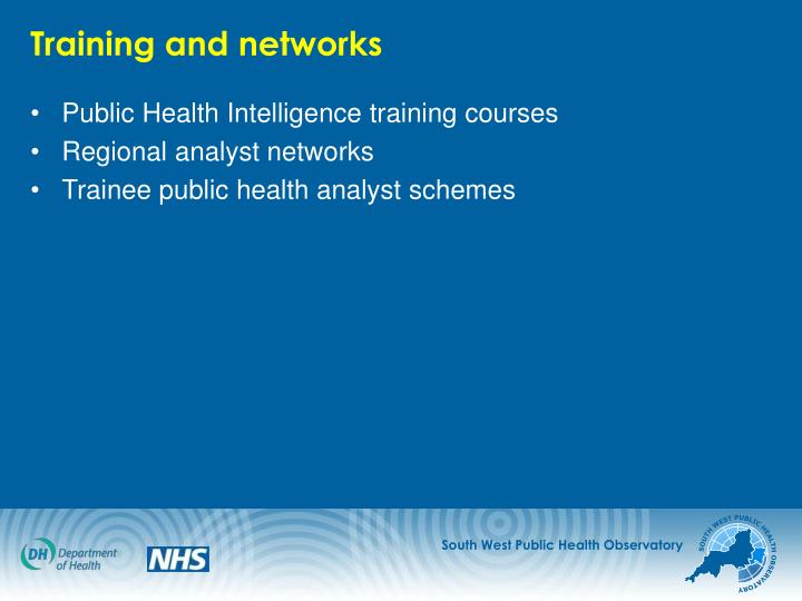Training and networks