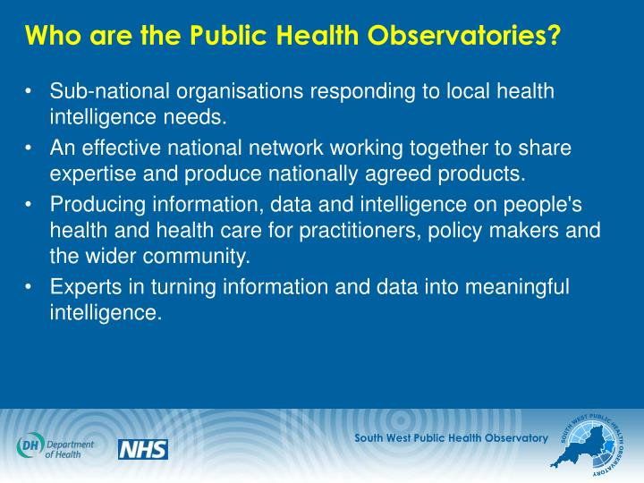 Who are the Public Health Observatories?
