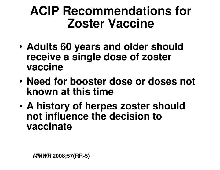 ACIP Recommendations for Zoster Vaccine