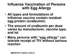 influenza vaccination of persons with egg allergy