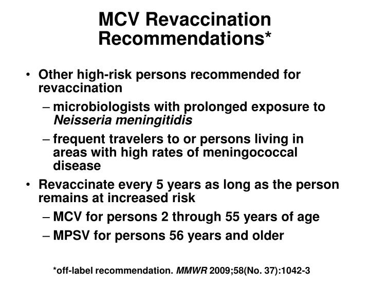 MCV Revaccination Recommendations*