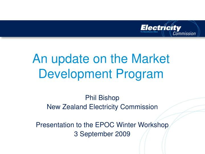 An update on the Market Development Program