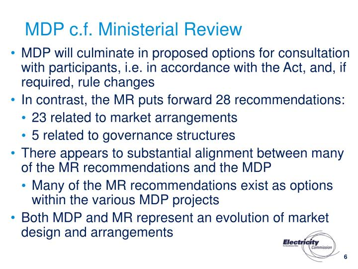 MDP c.f. Ministerial Review