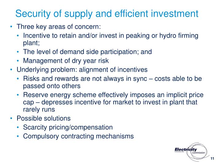 Security of supply and efficient investment