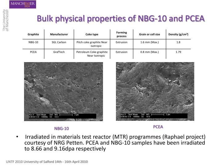 Bulk physical properties of NBG-10 and PCEA