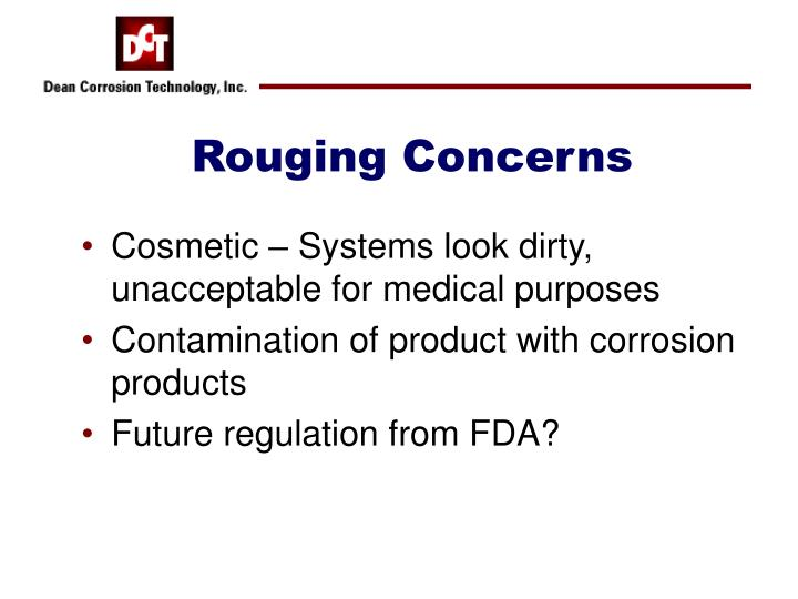 Rouging Concerns