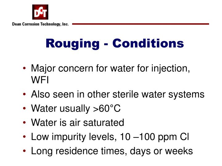 Rouging - Conditions