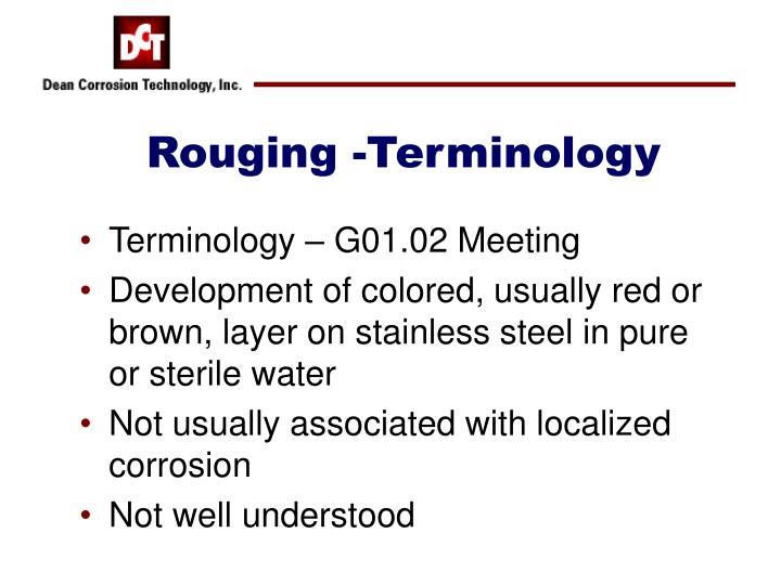 Rouging -Terminology