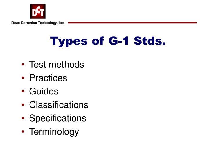 Types of G-1 Stds.