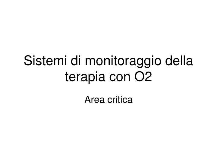 Sistemi di monitoraggio della terapia con O2