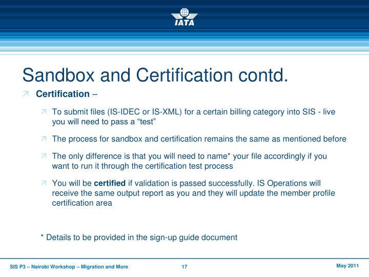 Sandbox and Certification contd.