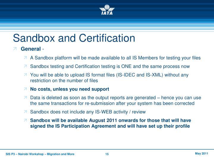 Sandbox and Certification