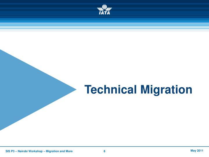Technical Migration