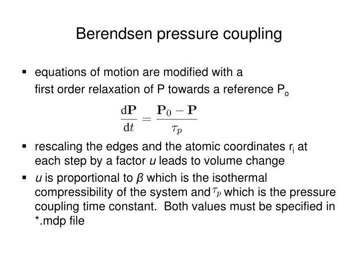 Berendsen pressure coupling