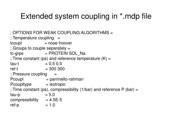 Extended system coupling in *.mdp file