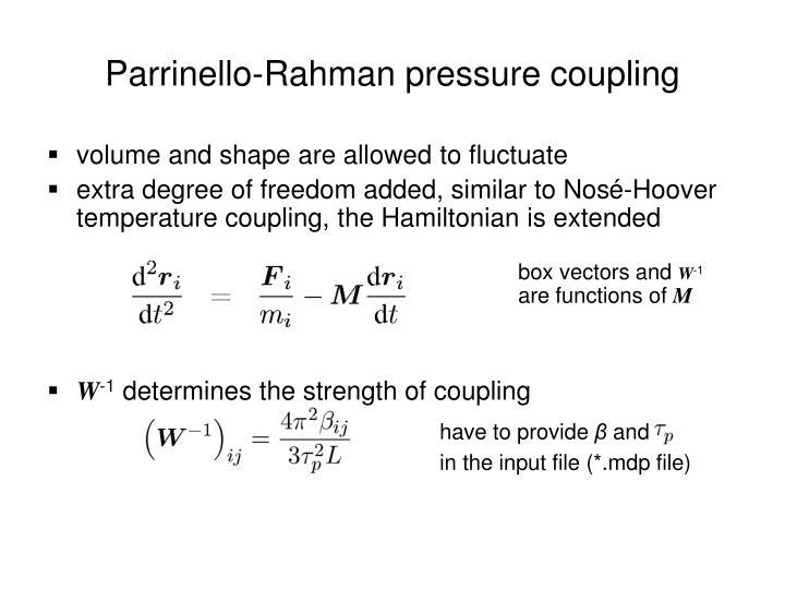 Parrinello-Rahman pressure coupling