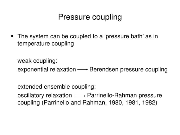 Pressure coupling