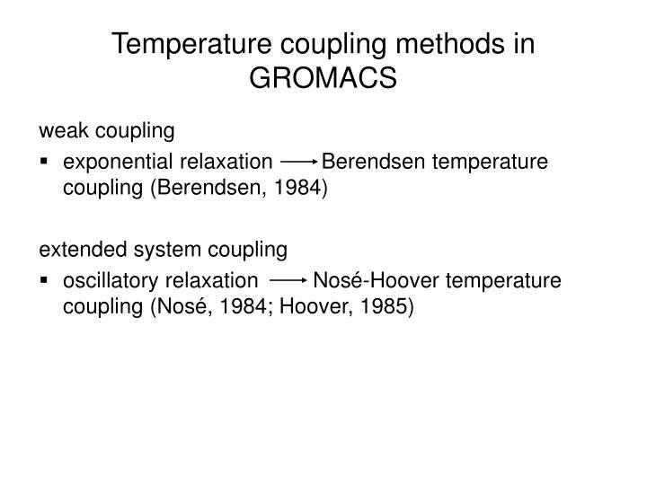 Temperature coupling methods in GROMACS