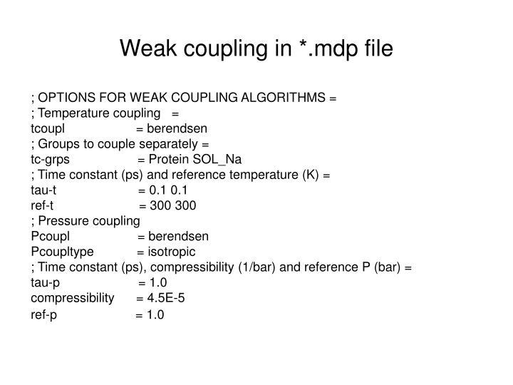 Weak coupling in *.mdp file