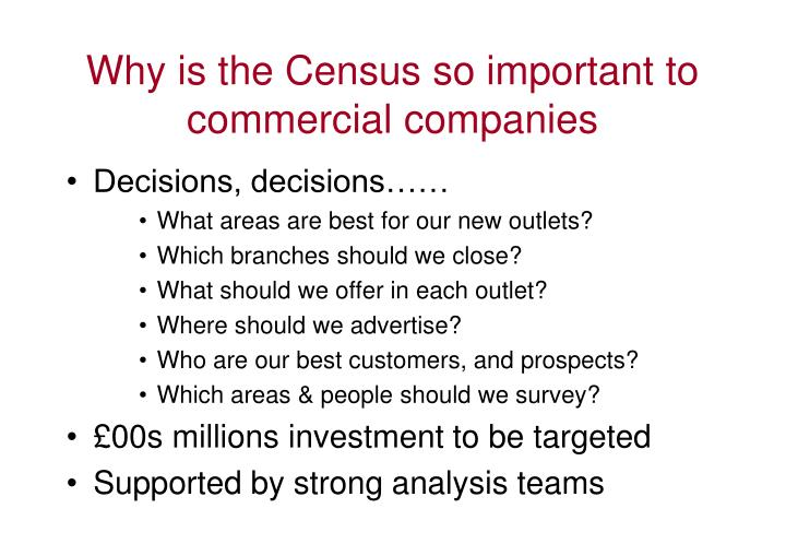 Why is the Census so important to commercial companies