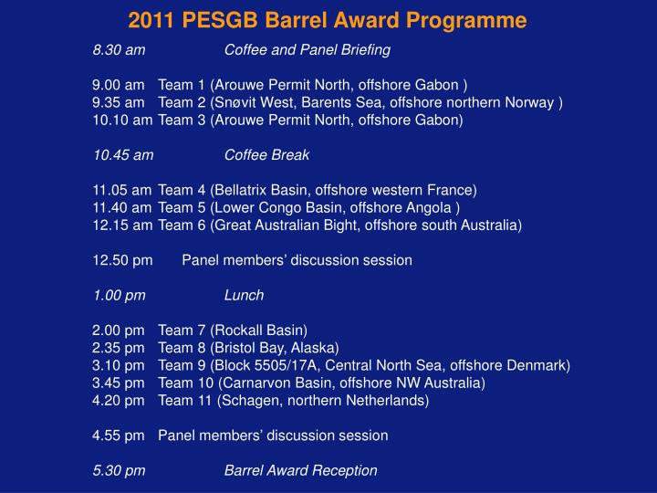 2011 PESGB Barrel Award Programme