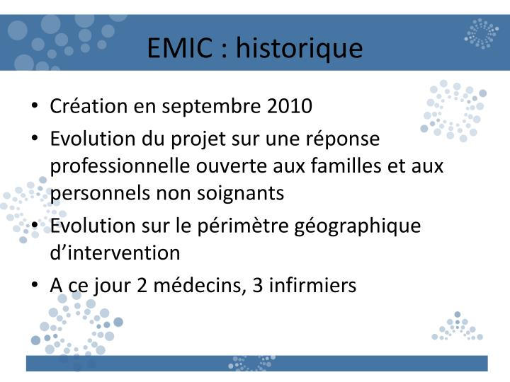 EMIC : historique