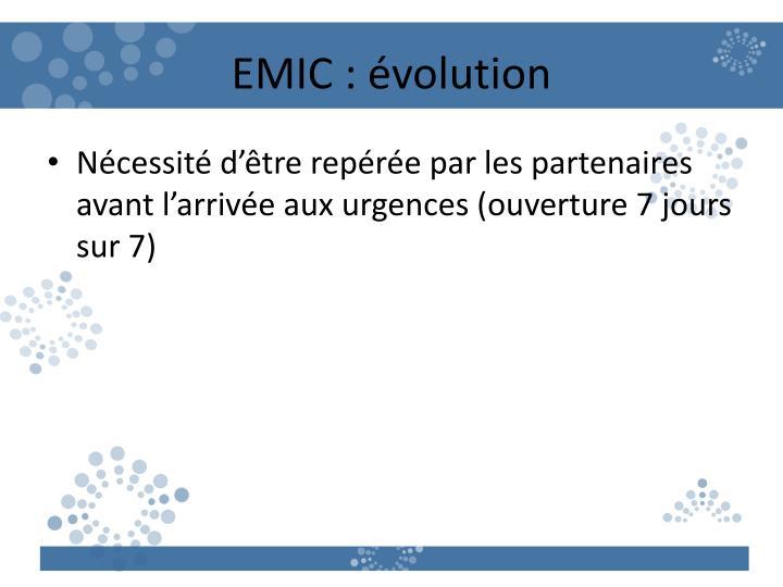 EMIC : évolution