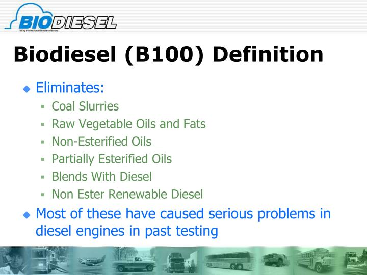 Biodiesel (B100) Definition