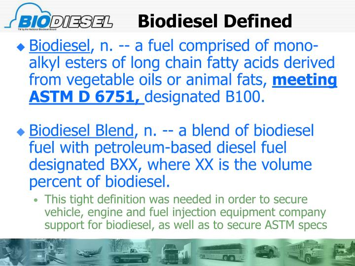 Biodiesel Defined