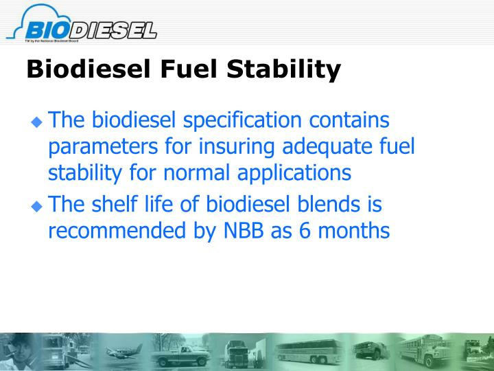 Biodiesel Fuel Stability