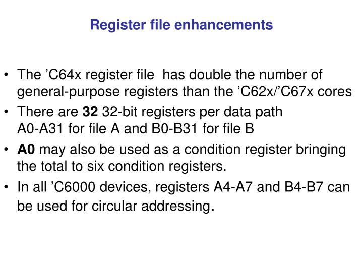 Register file enhancements