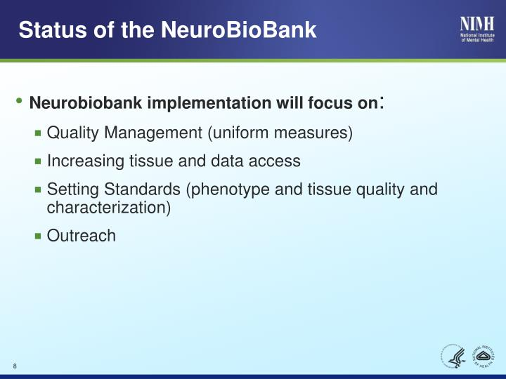 Status of the NeuroBioBank