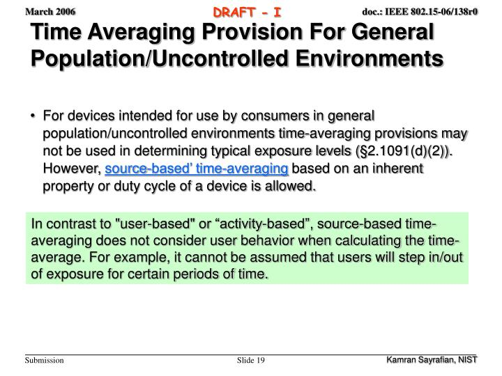 Time Averaging Provision For General Population/Uncontrolled Environments