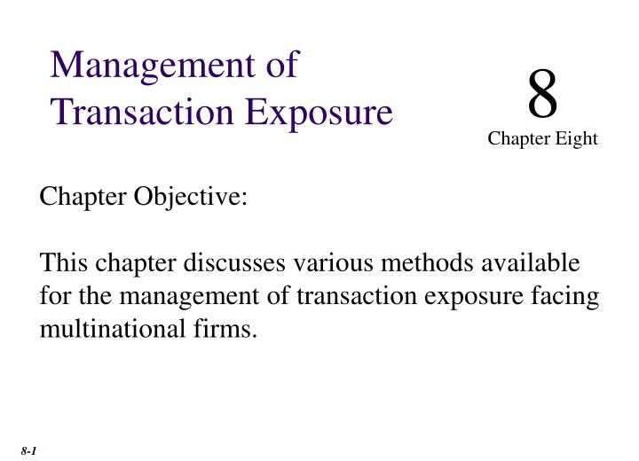 Management of Transaction Exposure
