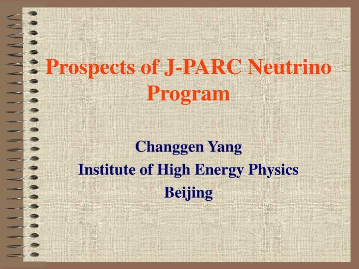 prospects of j parc neutrino program