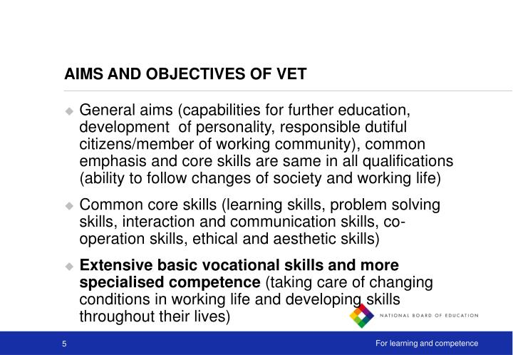 AIMS AND OBJECTIVES OF VET
