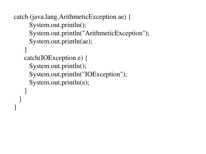 catch (java.lang.ArithmeticException ae) {