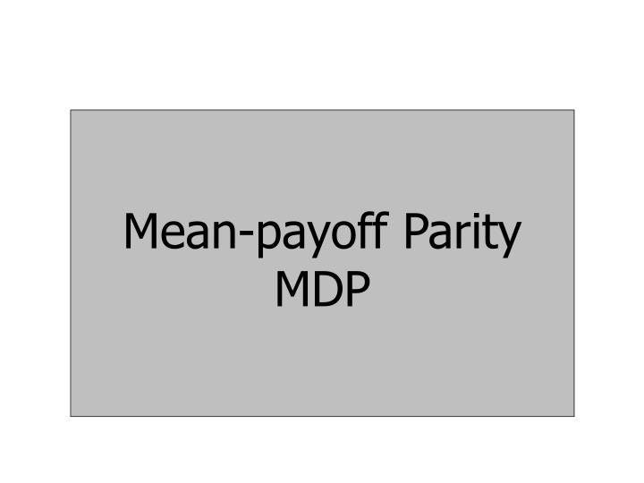 Mean-payoff Parity MDP